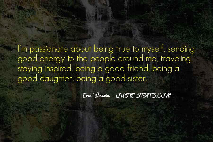 Quotes About Being Too Good Of A Friend #1081169