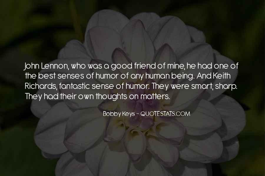 Quotes About Being Too Good Of A Friend #1118996