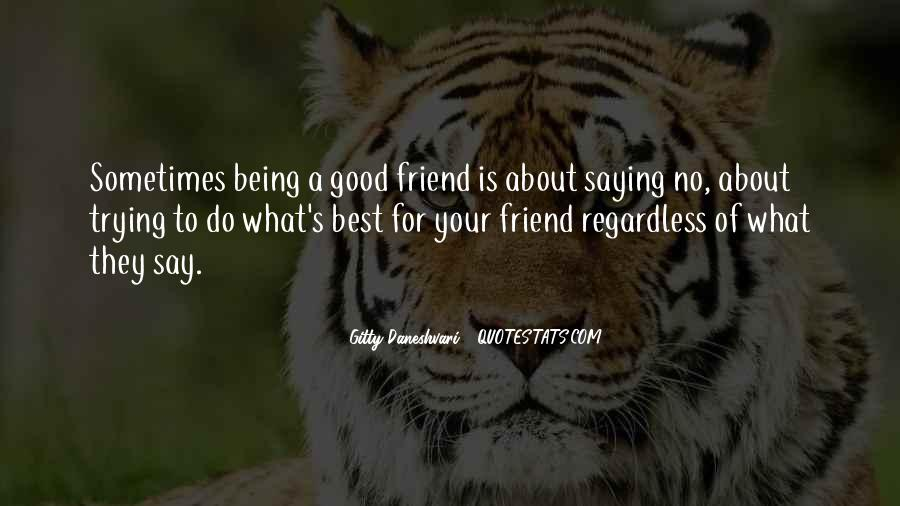 Quotes About Being Too Good Of A Friend #19954