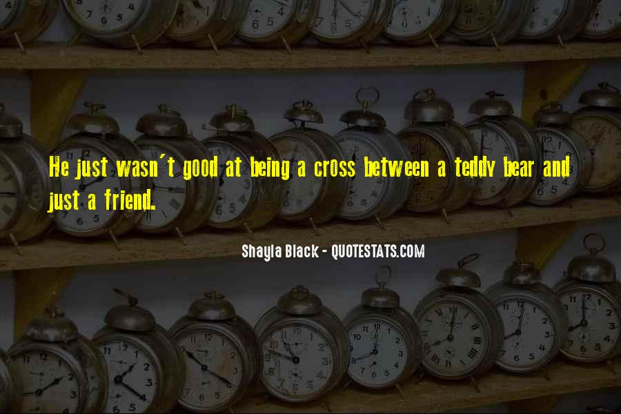 Quotes About Being Too Good Of A Friend #260701