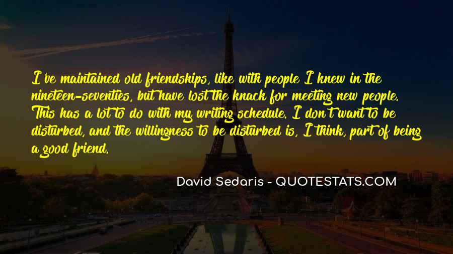 Quotes About Being Too Good Of A Friend #420529