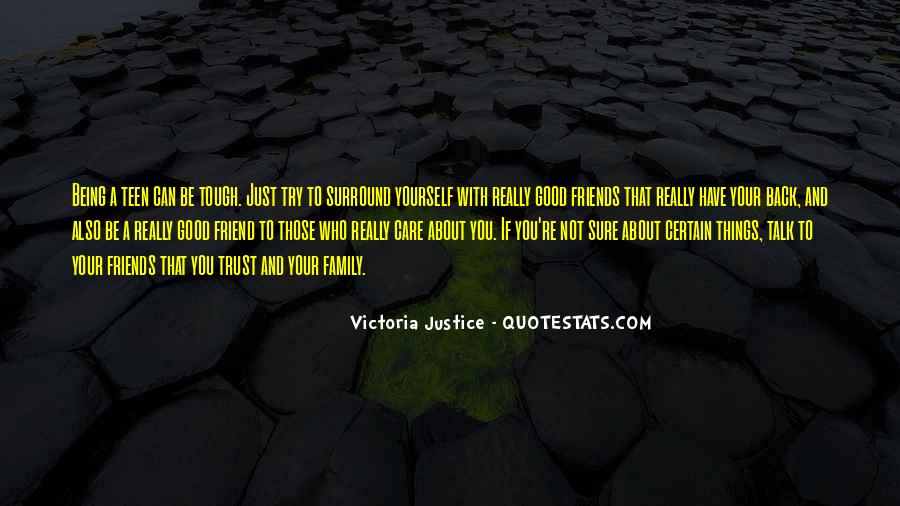 Quotes About Being Too Good Of A Friend #728863