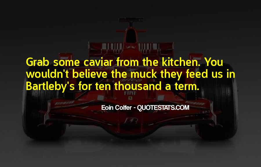 Quotes About A Kitchen #45678