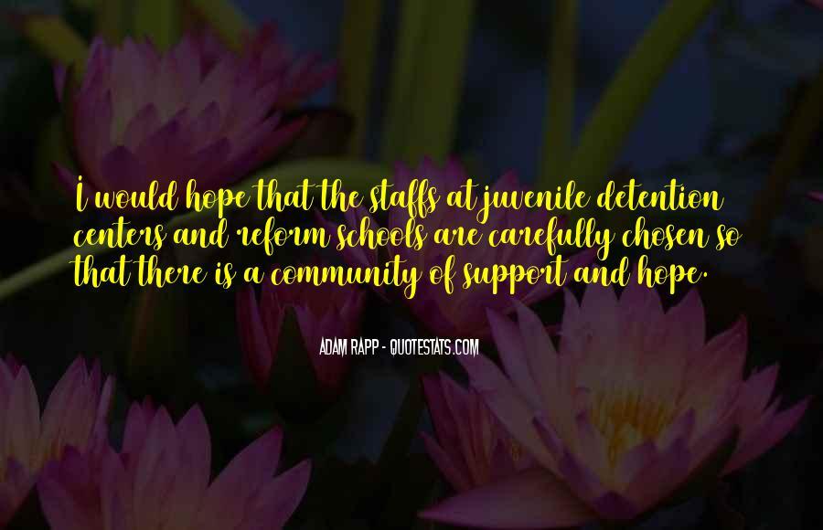 Quotes About Juvenile Detention #1235829