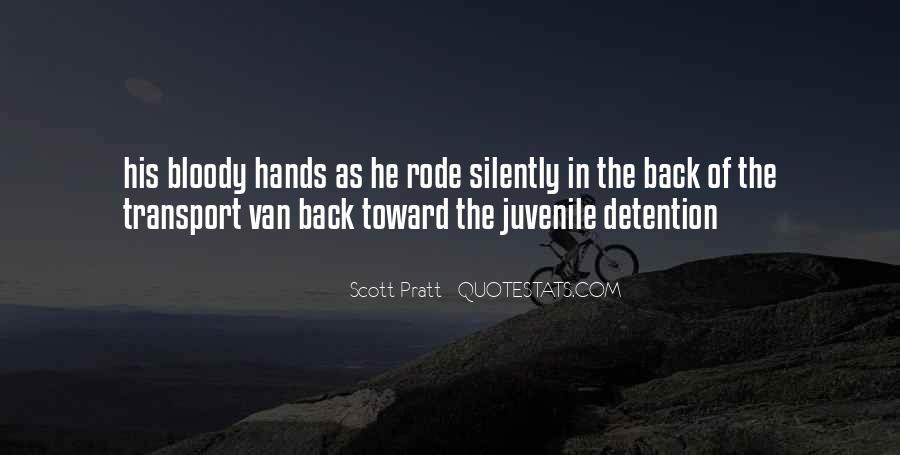 Quotes About Juvenile Detention #1639230