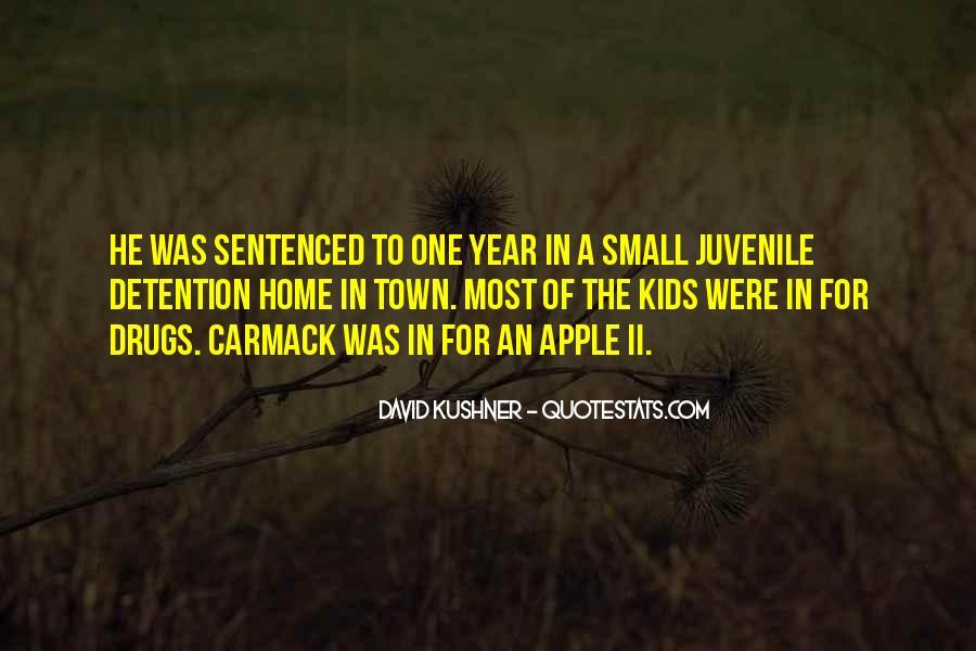 Quotes About Juvenile Detention #1641277