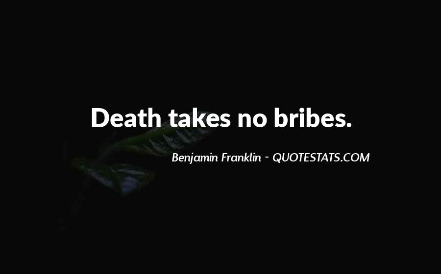 Quotes About Bribes #1173133