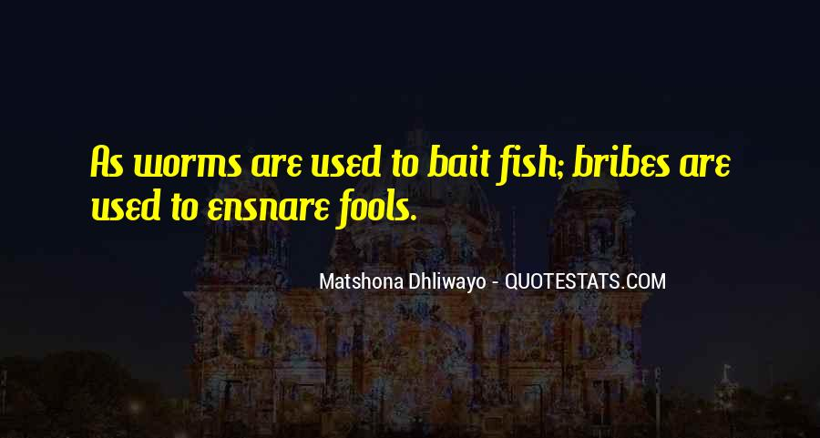 Quotes About Bribes #119136