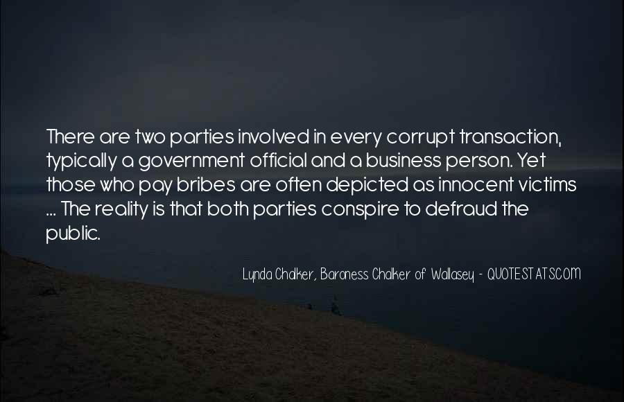 Quotes About Bribes #1230511