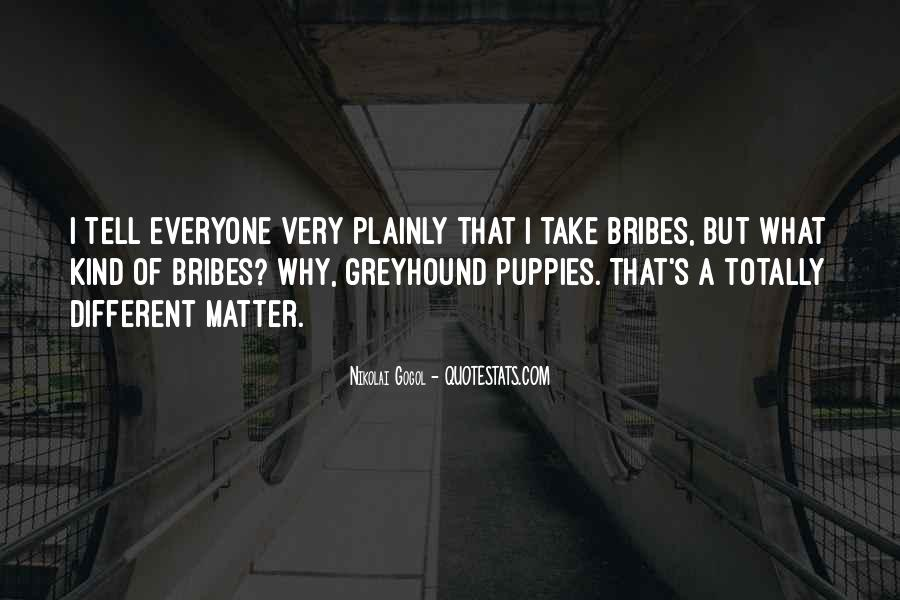 Quotes About Bribes #1315137