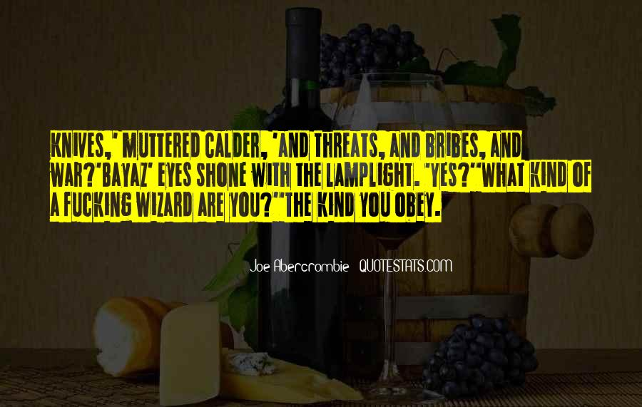 Quotes About Bribes #149818