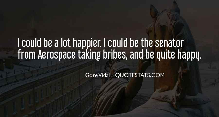 Quotes About Bribes #1807539