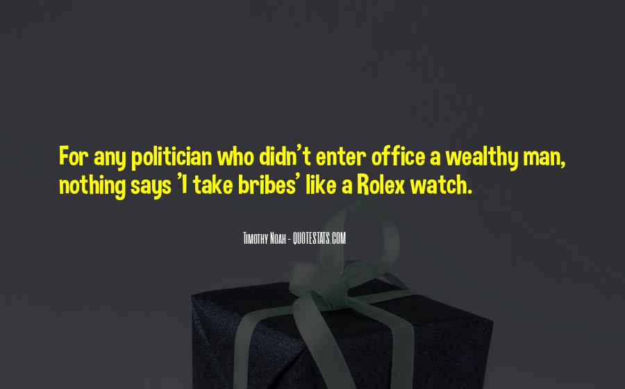 Quotes About Bribes #258676