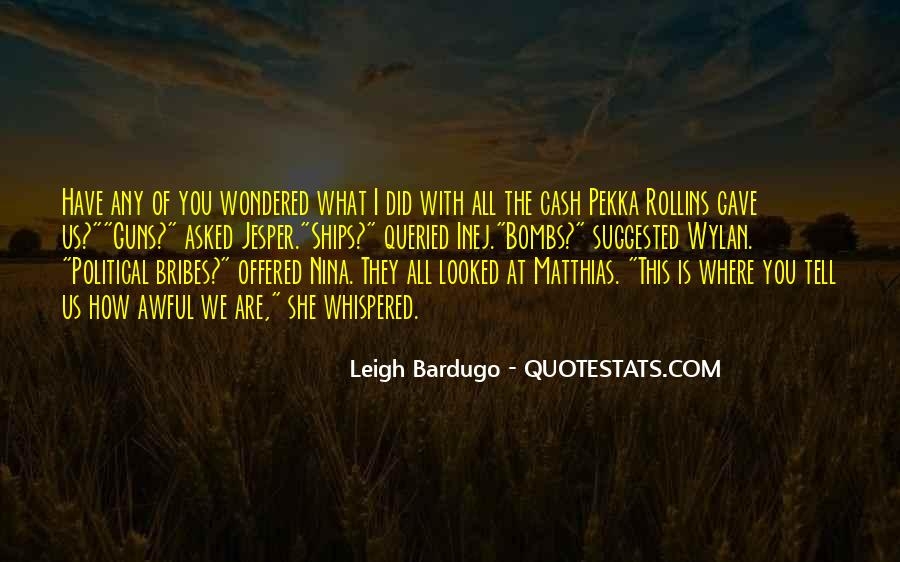Quotes About Bribes #279568