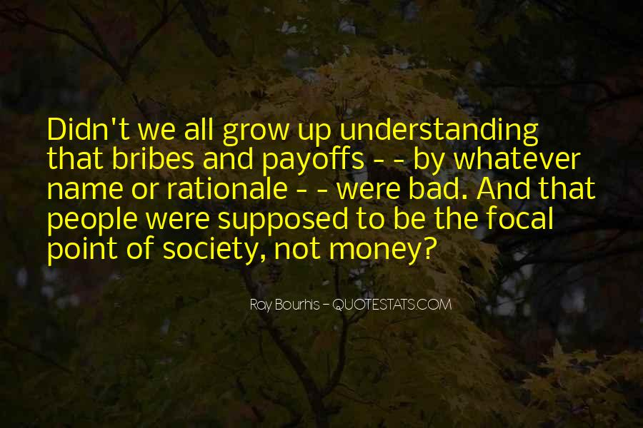 Quotes About Bribes #451134