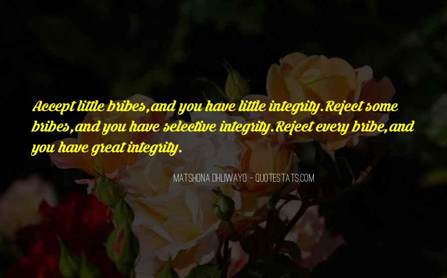 Quotes About Bribes #498080