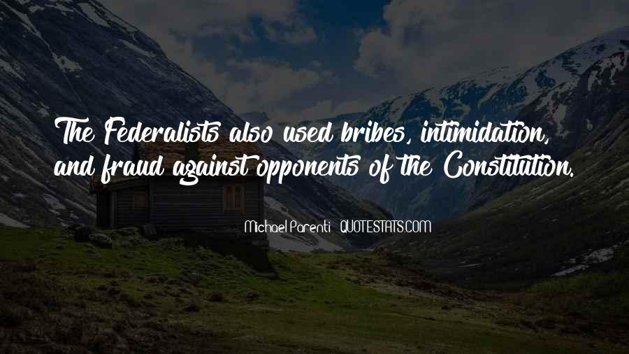 Quotes About Bribes #498821