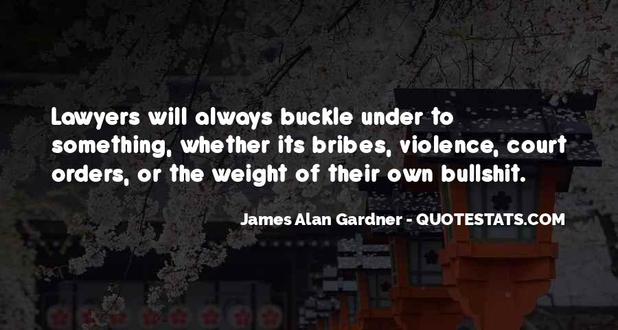 Quotes About Bribes #656289
