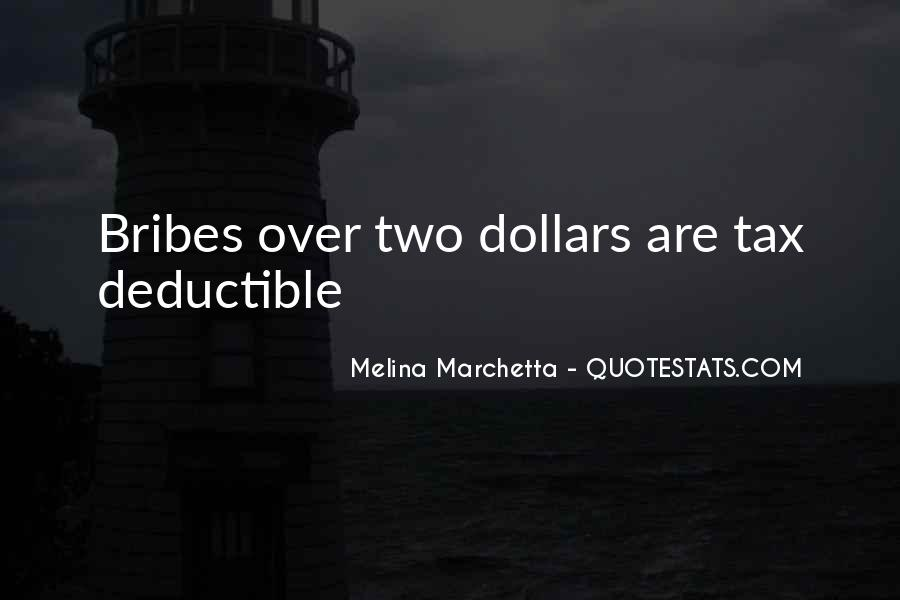 Quotes About Bribes #857587
