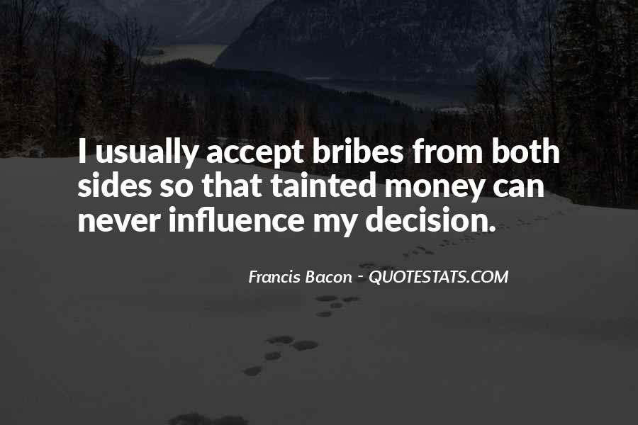 Quotes About Bribes #998611