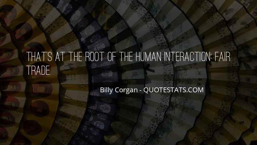 Quotes About Interaction #169509