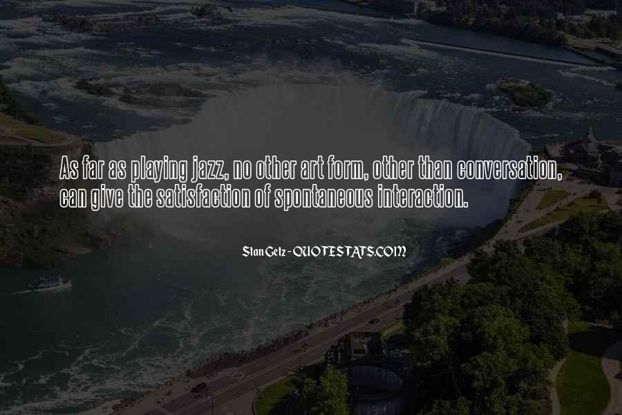 Quotes About Interaction #26009
