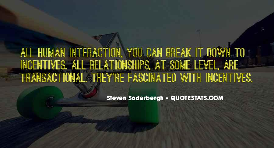 Quotes About Interaction #26368