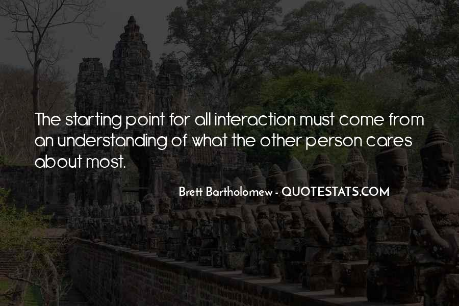 Quotes About Interaction #311409