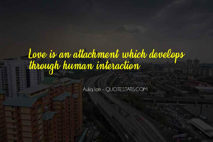 Quotes About Interaction #326426