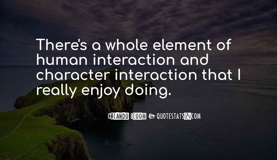 Quotes About Interaction #330165