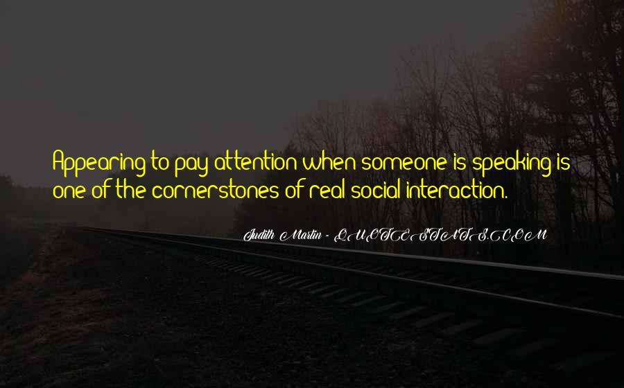 Quotes About Interaction #72126
