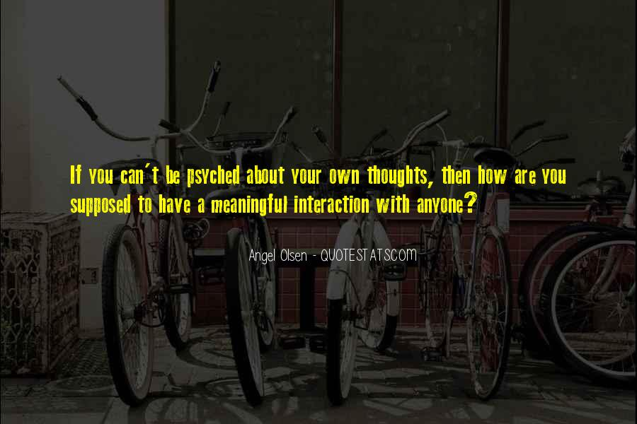 Quotes About Interaction #83104