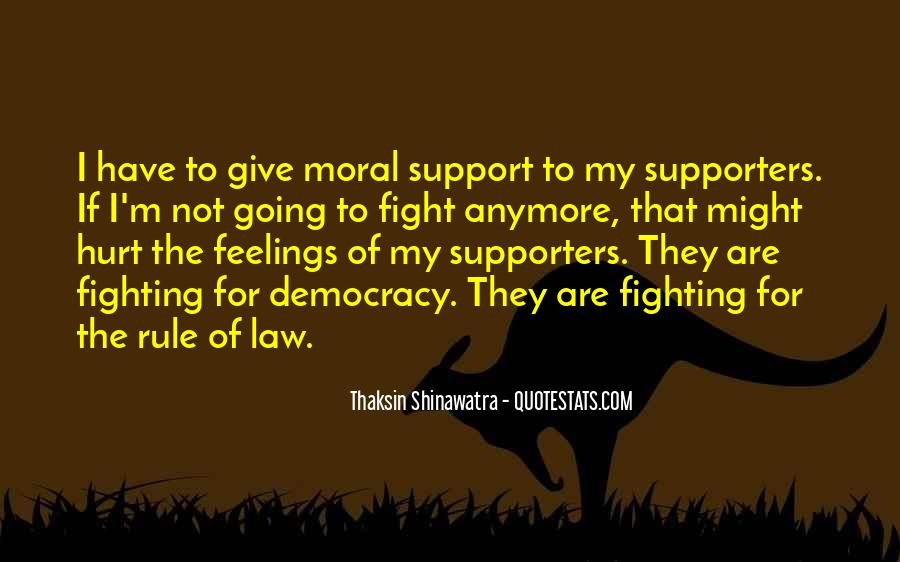 Quotes About Moral Support #1454554