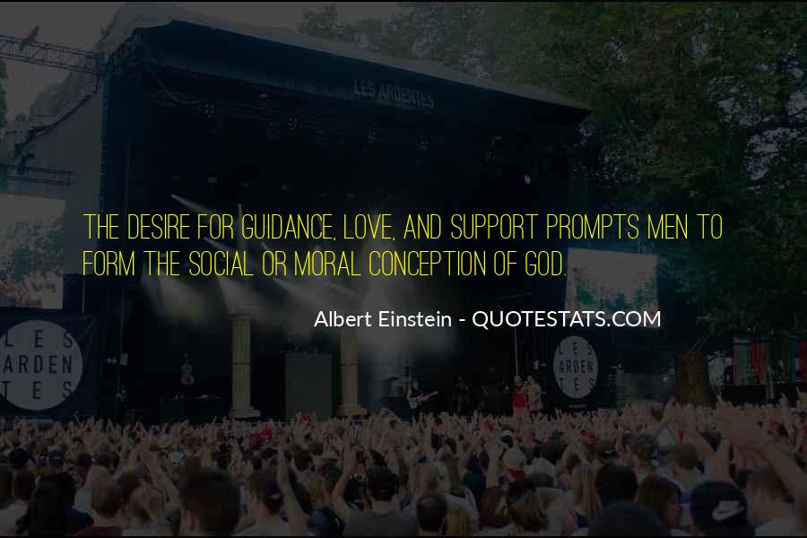 Quotes About Moral Support #1679468