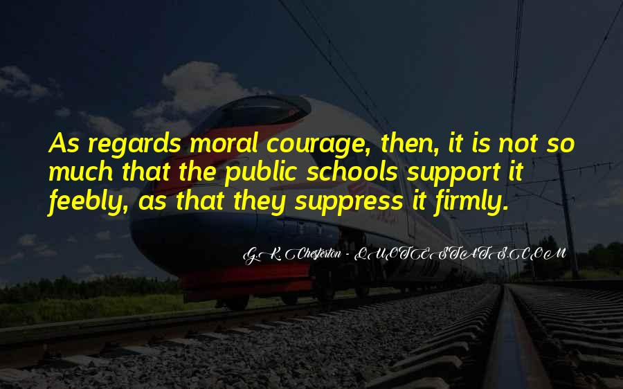 Quotes About Moral Support #860684