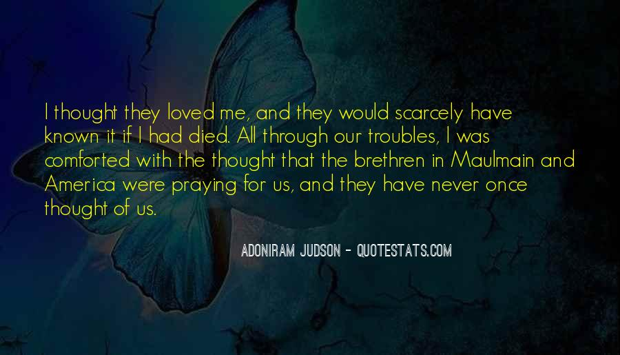 Quotes About Brethren #526105