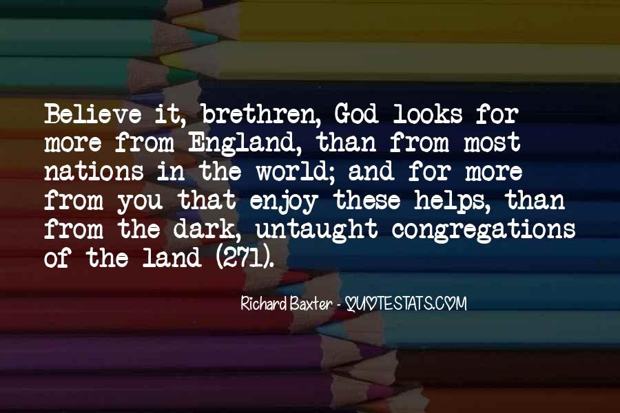 Quotes About Brethren #590264