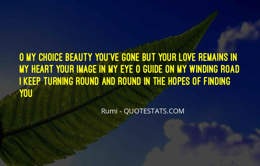 Quotes About The Winding Road #1085133