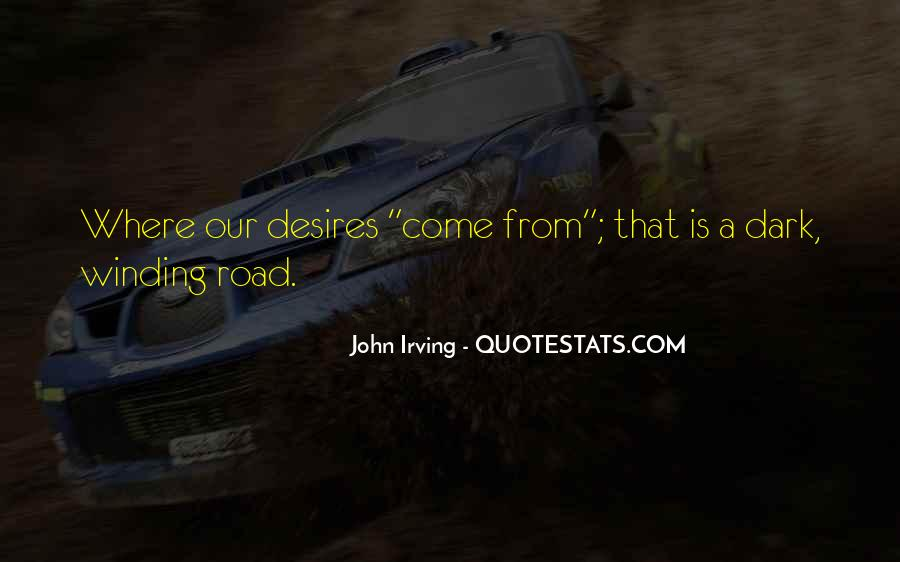 Quotes About The Winding Road #1118111
