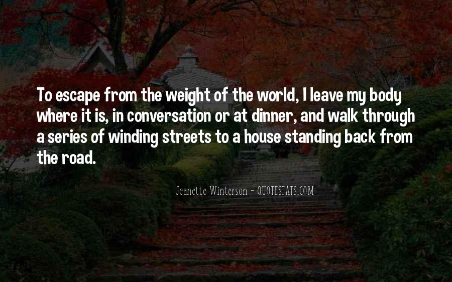 Quotes About The Winding Road #144918