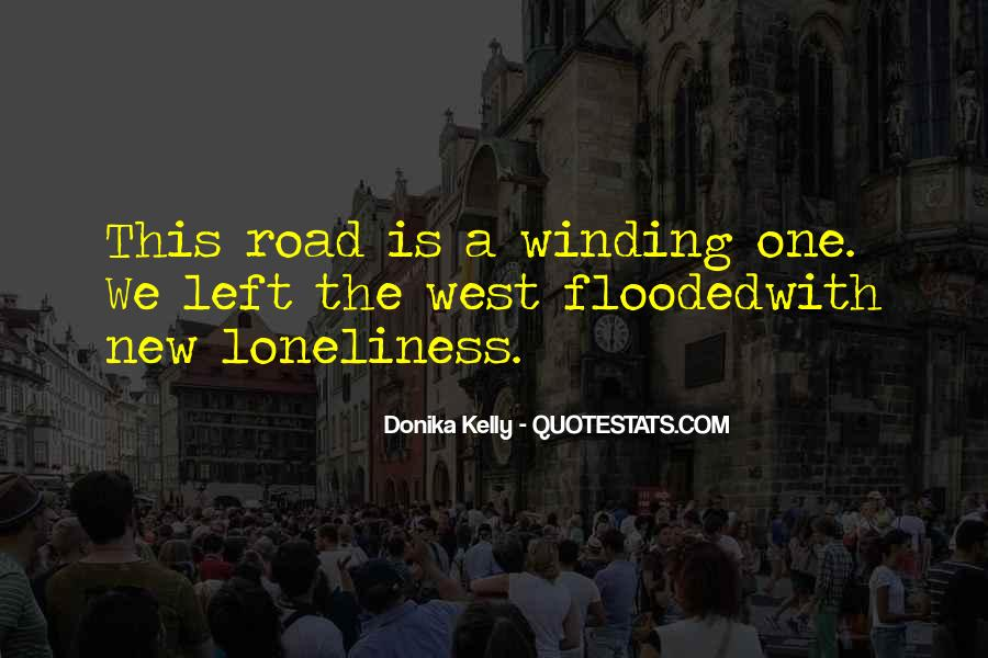 Quotes About The Winding Road #44391