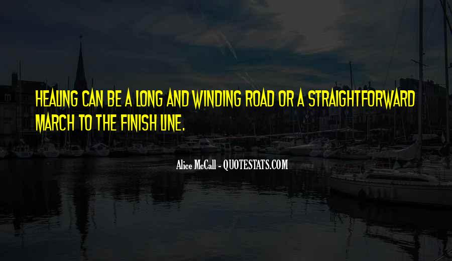 Quotes About The Winding Road #526165