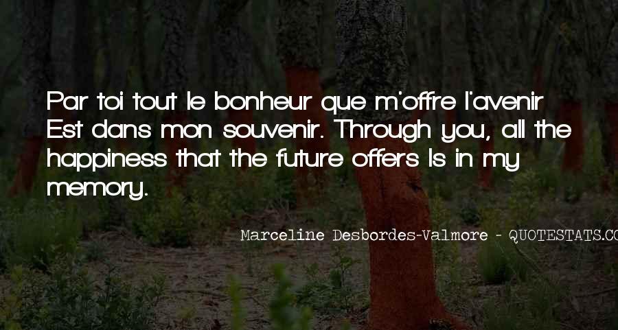 Quotes About Bonheur #1477952