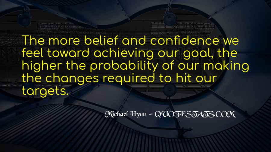 Quotes About Achieving Targets #615091