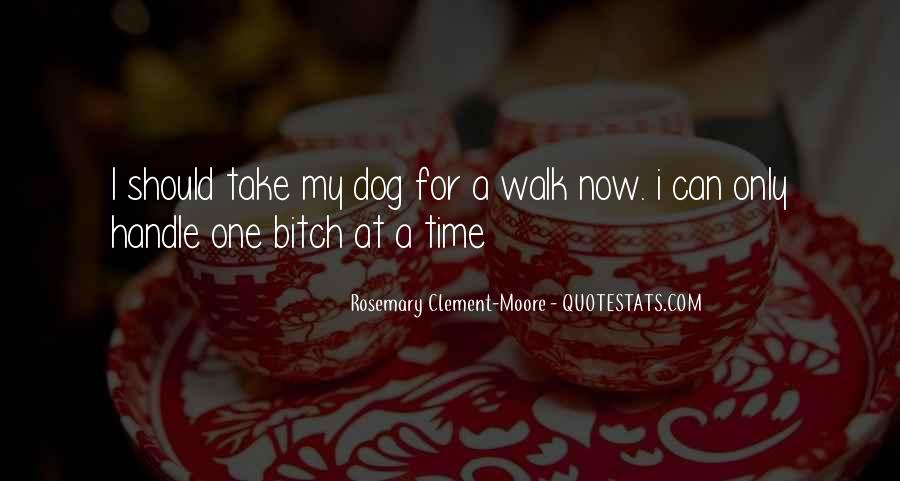 Quotes About Take Time #13870