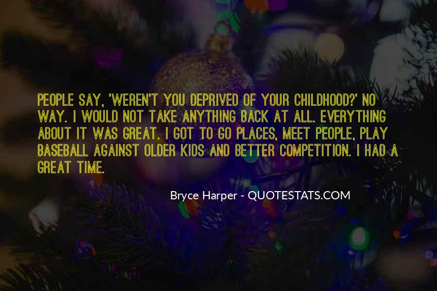 Quotes About Take Time #9431