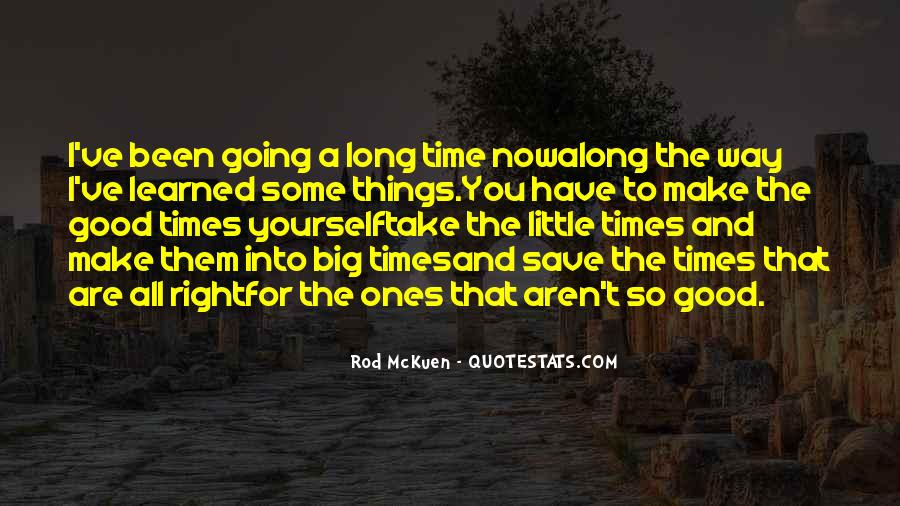 Quotes About Take Time #9897