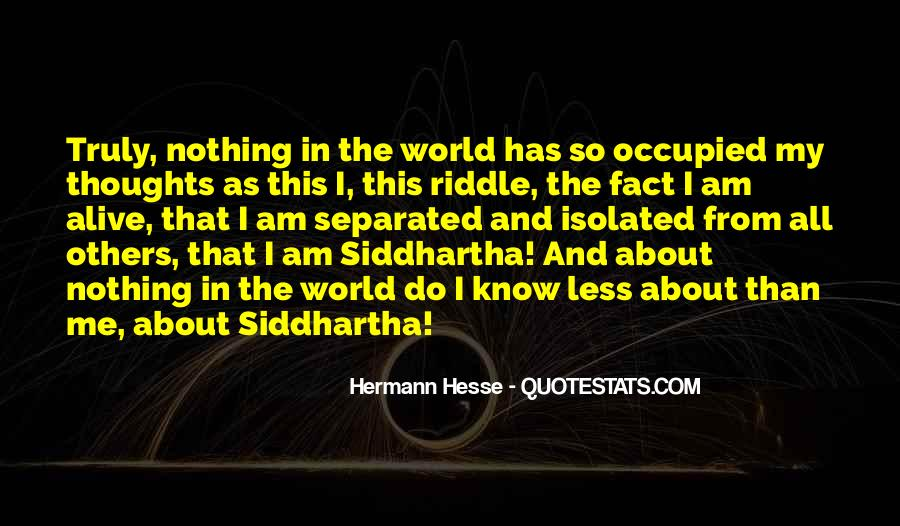 Quotes About Siddhartha #497378