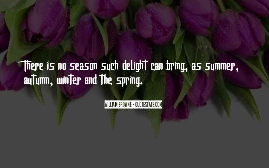 Quotes About Spring And Summer #118253