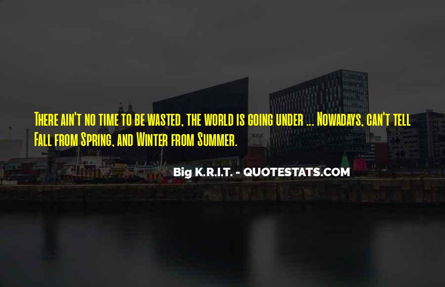 Quotes About Spring And Summer #123908